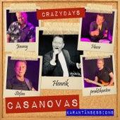 Crazy Days (Karantänsessions) de The Casanovas