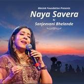 Naya Savera by Sanjeevani Bhelande