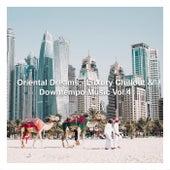 Oriental Dreams - Luxury Chillout & Downtempo Music, Vol. 4 de Various Artists