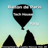Ballon de Paris Tech House Party, Vol. 01 van Various Artists