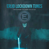 ERIJO Lockdown Tunes by Various Artists