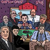 Gods of Greed by DNA