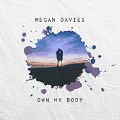 Own My Body di Megan Davies