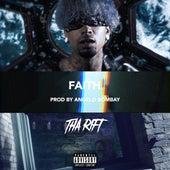FAITH by Tha Rift