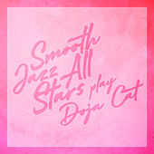 Smooth Jazz All Stars Play Doja Cat (Instrumental) de Smooth Jazz Allstars