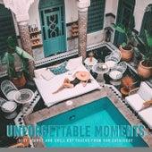 Unforgettable Moments von Various Artists
