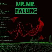 Falling by Mr. Mister