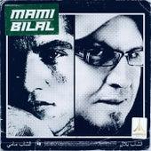 Cheb Mami & Cheb Bilal by Cheb Mami