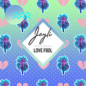 Love Fool by Jay Li