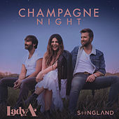 Champagne Night (From Songland) de Lady A
