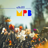 Chill MPB de Various Artists