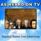 As Heard On TV (Classical Themes From Advertising) de Academy of St. Martin in the Fields Chorus, The Royal Choral Society, BBC Concert Orchestra, Slovak Radio Symphony Orchestra, Berliner Philharmoniker, Academy of St. Martin in the Fields, Philippe Entremont
