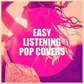 Easy Listening Pop Covers by GIOVANNI, Xentakis, Julian Davies, The Bruno Castellucci Trio, James Warren, Madeline Bell, Johnny Arthey, Mike Sammes Singers, Marty Townsend, Mae McKenna, Gaynor Ellen, John Baker, The Mike Morrison Congregation, Mike Vickers, Paul Jones, Mary Carewe