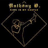 King In My Castle de Anthony B