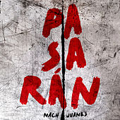 Pasarán by Nach