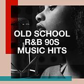 Old School R&b 90S Music Hits by Groovy-G, 2Glory, Regina Avenue, Graham Blvd, Silver Disco Explosion, Down4Pop, Fresh Beat MCs, MoodBlast, The Funky Groove Connection, The Comptones, Lady Diva, The Blue Rubatos, Beatsoul, CDM Project, Jahtones