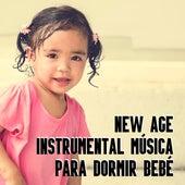 New Age Instrumental Música para Dormir Bebé by Canciones Infantiles