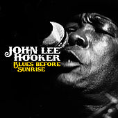 Blues Before Sunrise by John Lee Hooker