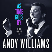 As Time Goes By: The Best of Andy Williams von Andy Williams