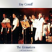 The Remasters (All Tracks Remastered) by Ray Conniff
