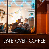 Date Over Coffee - Jazz Music Background To Create a Romantic Mood and To Present Yourself Best In Front Of Your Loved One de Acoustic Hits