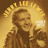Early Hits by Jerry Lee Lewis