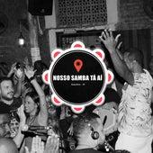 Samba de Roda do Bom (Ao Vivo) von Nosso Samba Tá Aí