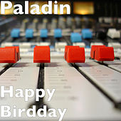 Happy Birthday de Paladin