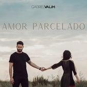 Amor Parcelado von Gabriel Valim