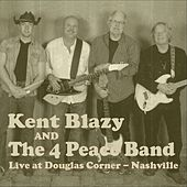 Live at Douglas Corner de Kent Blazy and the 4 Peace Band