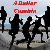 A Bailar Cumbia von Banda Los Lagos, GRUPO ROMANCE, GRUPO SONNI, Grupo Soñador, Los Askis
