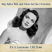 It's A Lonesome Old Town (Analog Source Remaster 2020) by Kitty Kallen