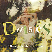 Daisies (Oliver Heldens Remix) by Katy Perry