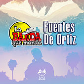 Fuentes de Ortiz de La Banda Que Manda