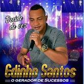 Decide de Vez by Edinho Santos O Gerador de Sucesso