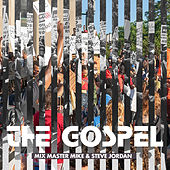 The Gospel de Mix Master Mike