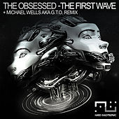 The First Wave by The Obsessed