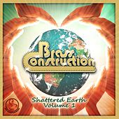 Shattered Earth, Vol. 1 by Brass Construction