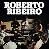 Roberto Ribeiro by Roberto Ribeiro