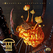 Converting Vegetarians II von Infected Mushroom