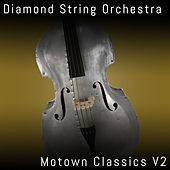 Motown Classics, Vol. 2 by Diamond String Orchestra