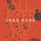 All Eyes on Me by Ekko Park