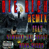 Die Rich (feat. Gambino the Great & King Bless) (Remix) by Kid Wave