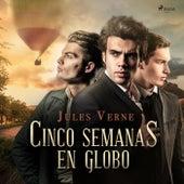 Cinco Semanas en Globo von Jules Verne