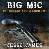Jesse James by Big Mic
