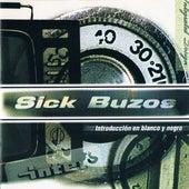 Introducción en blanco y negro by Sick Buzos