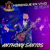 Merengue En Vivo De Fiesta de Anthony Santos
