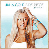 Side Piece (Acoustic) by Julia Cole