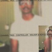 Controller (Walker & Royce Remix) de Channel Tres