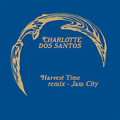 Harvest Time (Jam City Remix) by Charlotte Dos Santos
